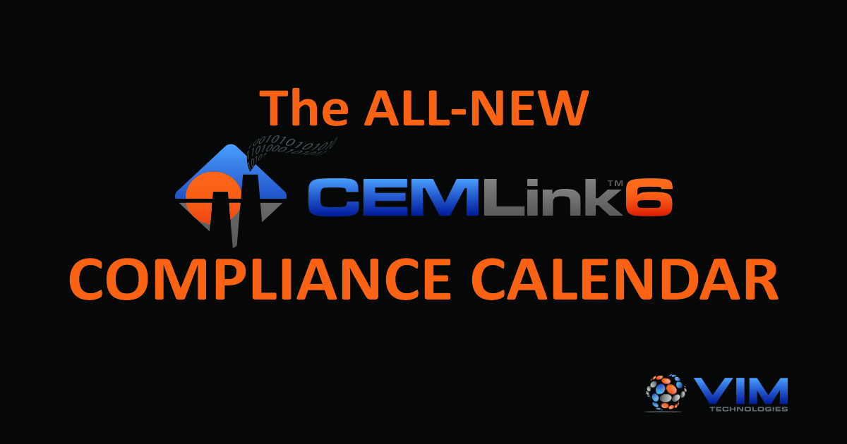 Graphic with VIM & CEMLINK 6 Logo announcing the all-new compliance calendar