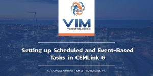 Setting up scheduled and event based tasks in CEMLink 6 webinar graphic
