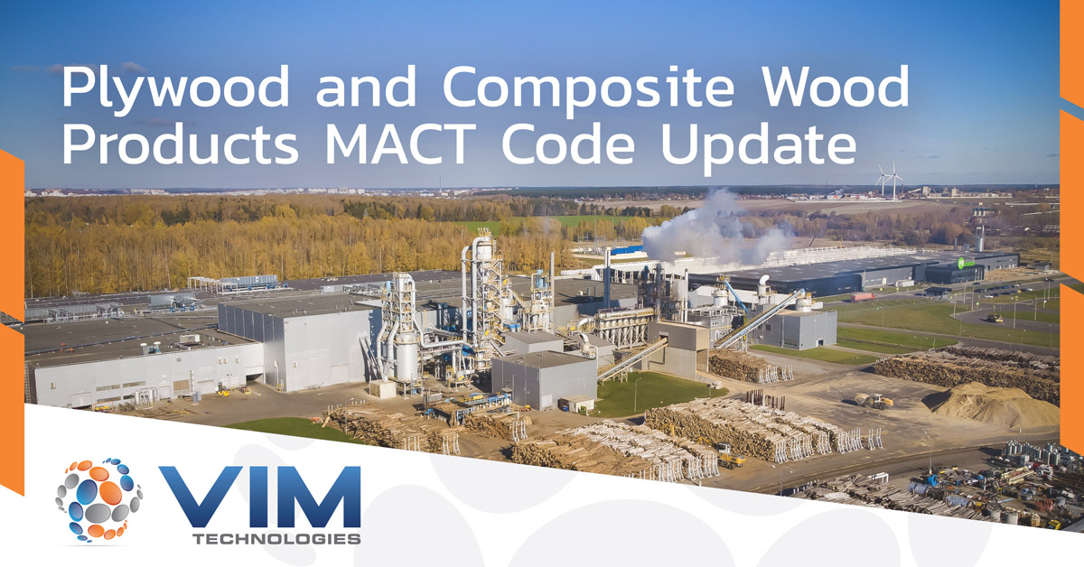 Are You Ready to Comply with the New PCWP MACT Requirements?